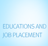 Educations and Job Placement